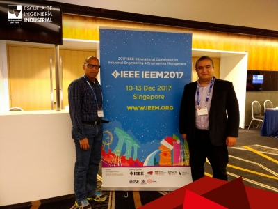 Profesores de la Escuela de Ingeniería Industrial participan en 2017 IEEE International Conference on Industrial Engineering & Engineering Management, en Singapur